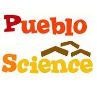 Pueblo Science