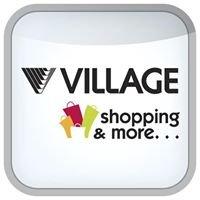 VILLAGE shopping & more