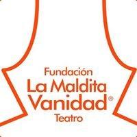 LA MALDITA VANIDAD compañía teatral