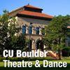 CU Boulder Theatre & Dance