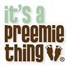 It's a Preemie Thing