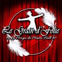 Le Grain d'folie - Music hall