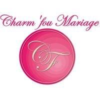 Charm'fou Mariage
