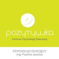 Pozytywka Centrum Psychologii Dziecięcej
