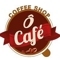 Ô Café