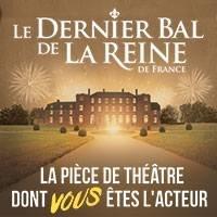 Le dernier bal de la Reine de France