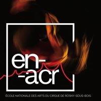 ENACR - Ecole Nationale des Arts du Cirque de Rosny