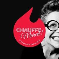 Chauffe Marcel !