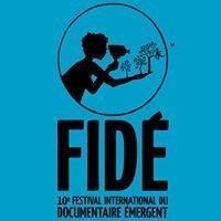 FIDÉ • Festival international du documentaire émergent