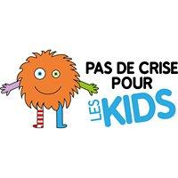 Pas de crise pour les kids