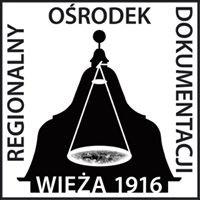 Stowarzyszenie Regionalny Ośrodek Dokumentacji WIEŻA 1916 w Ostrzeszowie