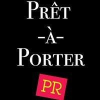 Prêt-à-Porter PR