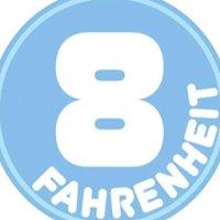8 Fahrenheit