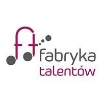 Fabryka Talentów Centrum Edukacyjno-Artystyczne