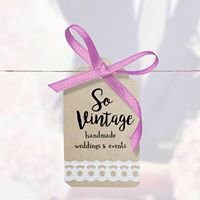 So Vintage weddings and events