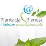 Plantacja Biznesu - Inkubator Przedsiębiorczości