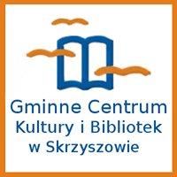 Gminne Centrum Kultury i Bibliotek w Skrzyszowie