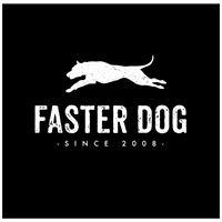 FASTER DOG