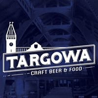 Targowa - Craft Beer and Food