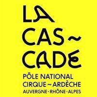 La Cascade, Pôle National des Arts du Cirque