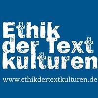 Ethik der Textkulturen - Universität Augsburg/Erlangen