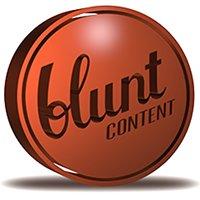 Blunt Content