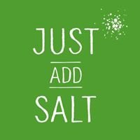 Just Add Salt