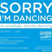 Sorry I'm Dancing