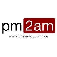 pm2am clubbing