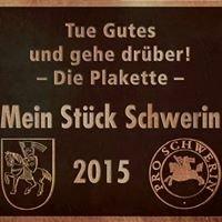 """""""Mein Stück Schwerin"""" - Die Plakette"""