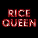 Rice Queen