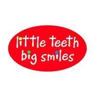 Little Teeth Big Smiles - Children's Dentistry