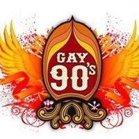 Gay 90's