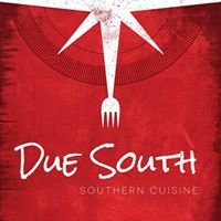 Due South - Contemporary Southern Cuisine