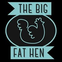 The Big Fat Hen