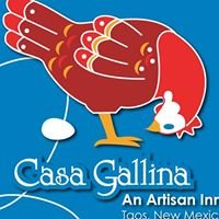Casa Gallina - An Artisan Inn