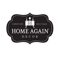 Home Again Decor - Furniture & Boutique