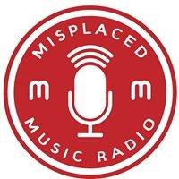 Misplaced Music Radio