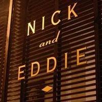 Nick & Eddie