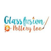 Glassfusion & Pottery Too
