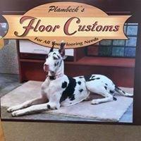 Plambeck's Floor Customs