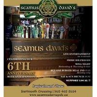 Seamus David's Pub- Dartmouth Crossing