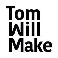 Tom Will Make