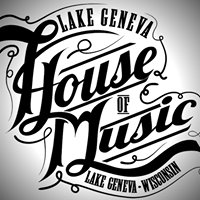 The Lake Geneva House of Music