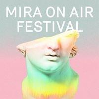 Mira On Air Festival