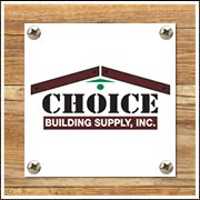 Choice Building Supply