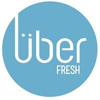 Uber Fresh