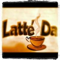 Latte' Da