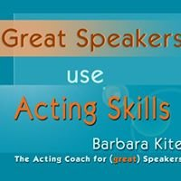 Great Speakers Use Acting Skills