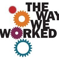 The Way We Worked - Cullman